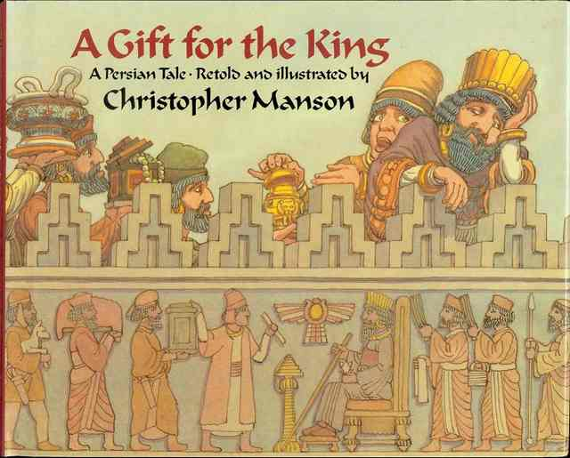 Image for A Gift for the King: A Persian Tale
