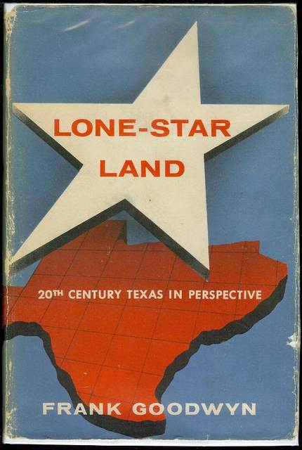 Image for Lone-Star Land: Twentieth-Century Texas in Perspective