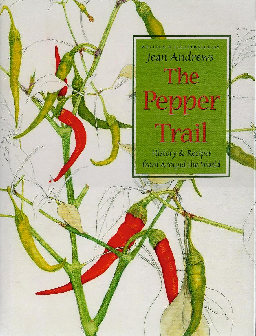 Image for The Pepper Trail: History & Recipes from Around the World