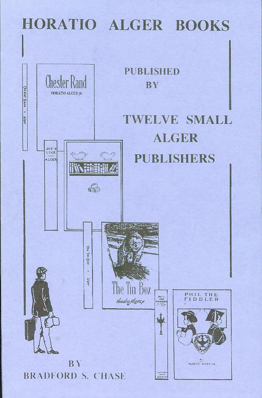 Image for Horatio Alger Books: Published by Twelve Small Alger Publishers