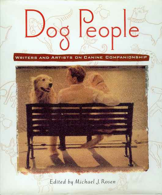 Image for Dog People: Writers and Artists on Canine Companionship