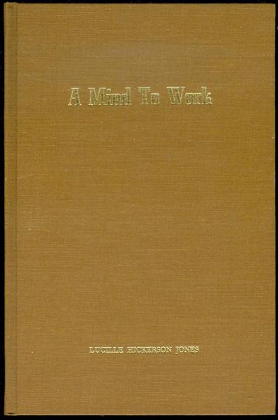 Image for A Mind to Work: The Story of St. John's United Methodist Church 1945-1968