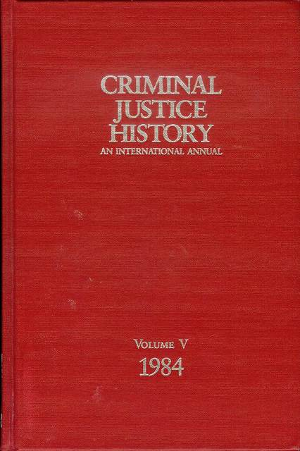 Image for Criminal Justice History Vol. V: An International Annual, 1984, 5