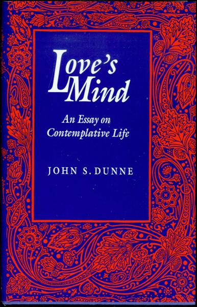 Image for Love's Mind: An Essay on Contemplative Life