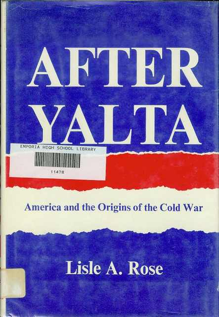 Image for After Yalta: America and the Origins of the Cold War