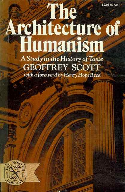 Image for The Architecture of Humanism: A Study in the History of Taste
