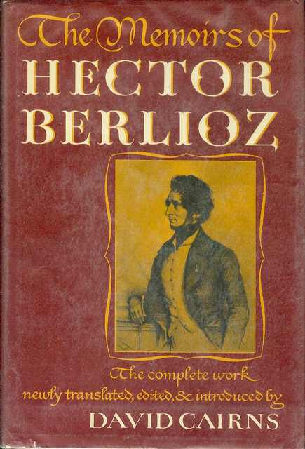 Image for The Memoirs of Hector Berlioz