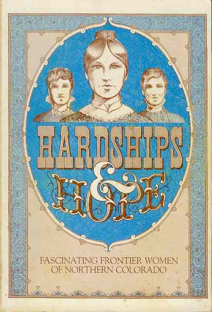 Image for Hardships and Hope: Fascinating Frontier Women of Northern Colorado