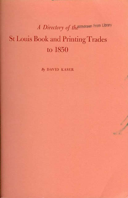 Image for A Directory of the St. Louis Book and Printing Trades to 1850
