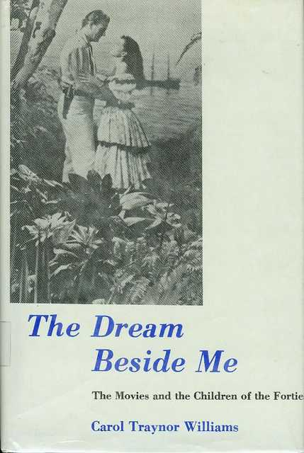 Image for The Dream Beside Me: The Movies and the Children of the Forties