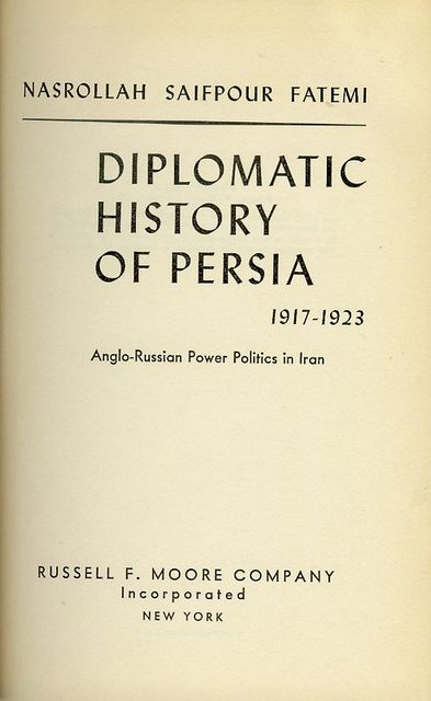 Image for Diplomatic History of Persia 1917-1923: Anglo-Russian Power Politics in Iran