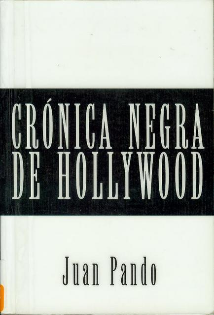 Image for Cronica Negra de Hollywood (Dark Chronicle of Hollywood)
