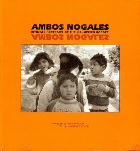 Image for Ambos Nogales: Intimate Portraits of the U.S.-Mexico Border